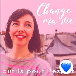 Change ma vie (Podcast