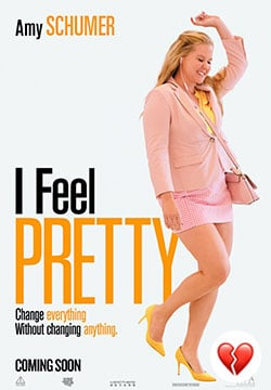 I Feel Pretty (Film)