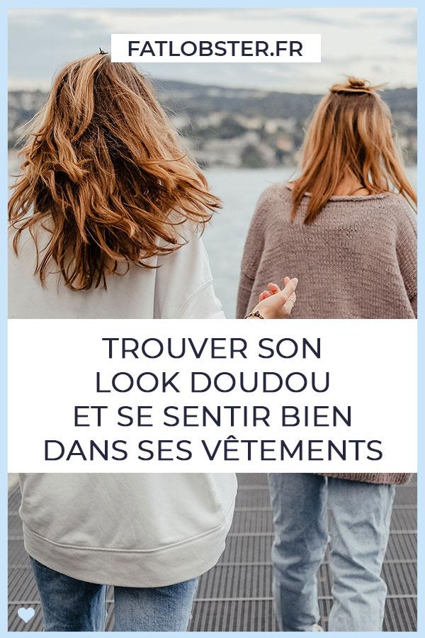 Le look doudou : un look pour se sentir bien dans ses vêtements et oublier ses complexes