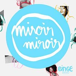 Miroir Miroir (Podcast)