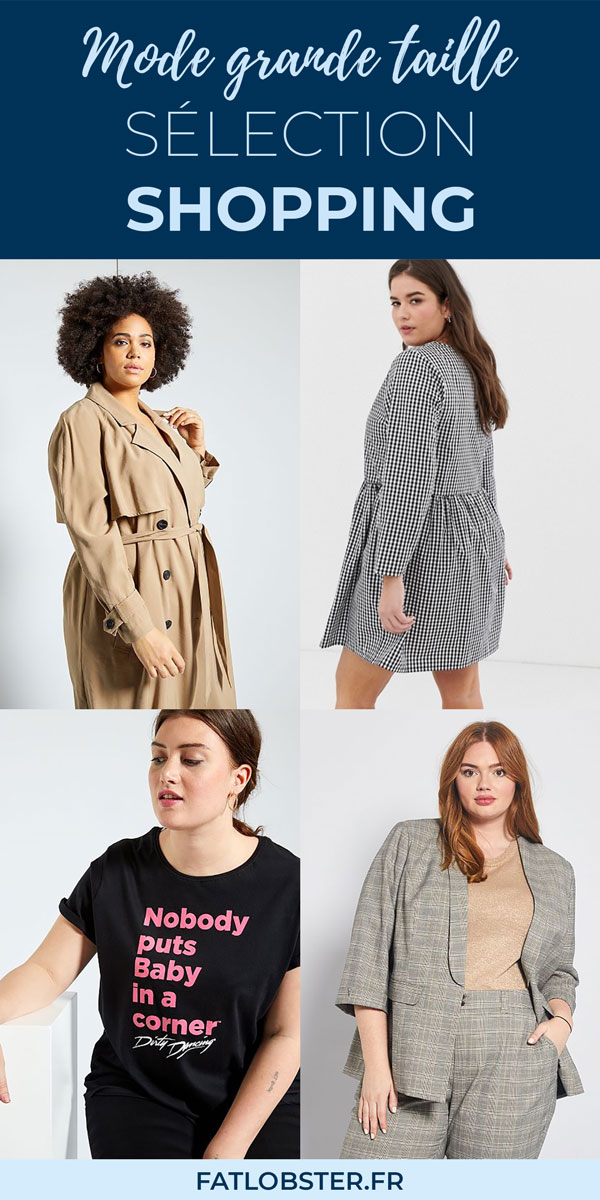 Sélection shopping mode grande taille femme